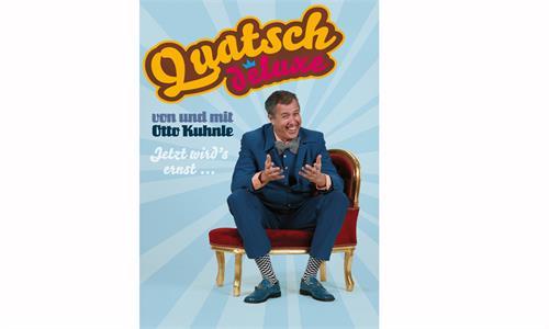 """Otto Kuhnle """"QUATSCH DELUXE"""" Jetzt wird's ernst... - Kabarett"""